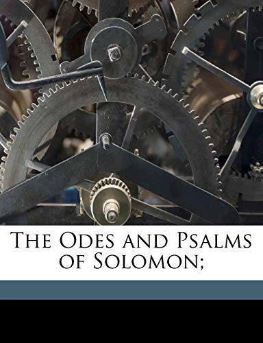 9781176434301: The Odes and Psalms of Solomon;