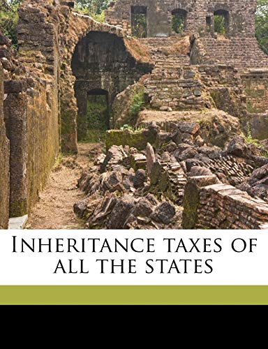 9781176441897: Inheritance taxes of all the states