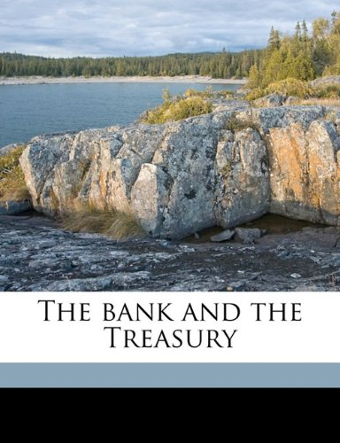 9781176446021: The bank and the Treasury