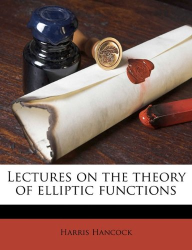 9781176501584: Lectures on the theory of elliptic functions