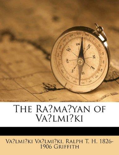 9781176507760: The Rámáyan of Válmíki