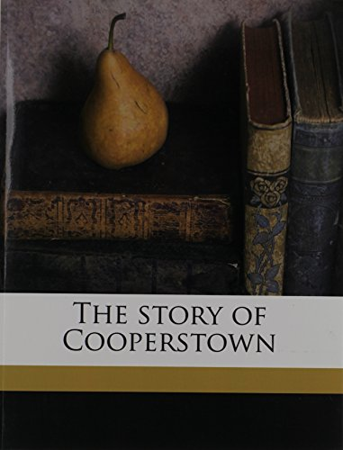 9781176516403: The story of Cooperstown