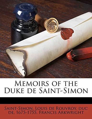 9781176517615: Memoirs of the Duke de Saint-Simon