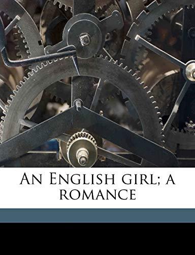 9781176592490: An English girl; a romance