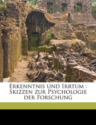 9781176605923: Erkenntnis Und Irrtum: Skizzen Zur Psychologie Der Forschung