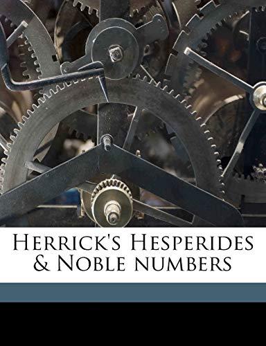 Herrick's Hesperides & Noble numbers (1176674781) by Robert Herrick; Ernest Rhys