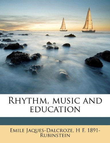 9781176696624: Rhythm, music and education