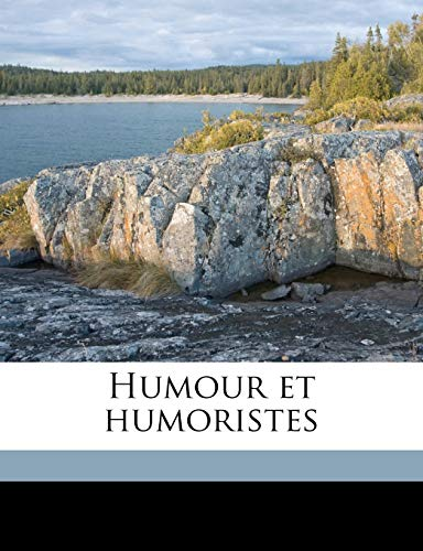 9781176715387: Humour et humoristes (French Edition)