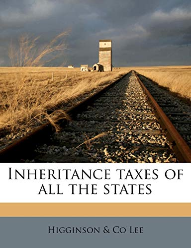 9781176726215: Inheritance taxes of all the states