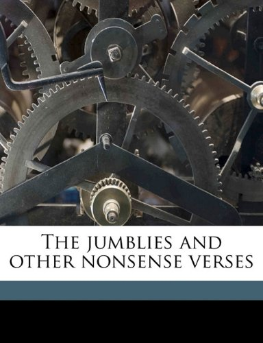 9781176751231: The jumblies and other nonsense verses