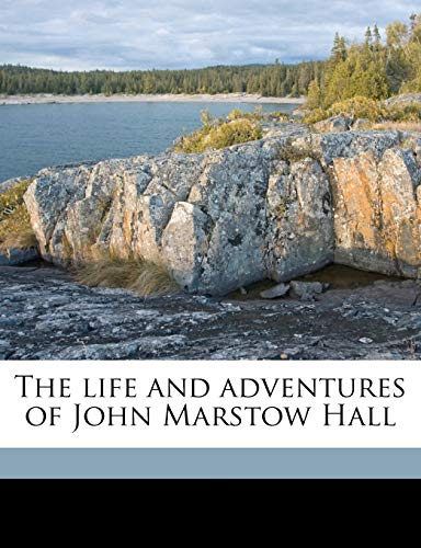 9781176780750: The life and adventures of John Marstow Hall Volume 2