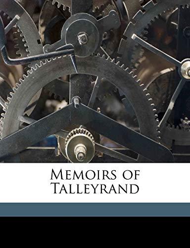 Memoirs of Talleyrand Volume 2