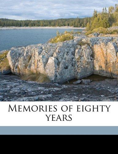 9781176829350: Memories of eighty years