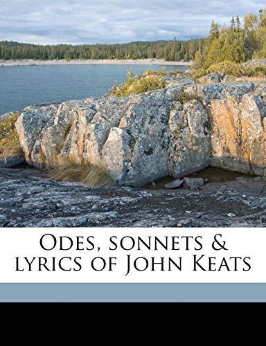 9781176898028: Odes, sonnets & lyrics of John Keats