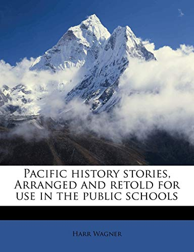 9781176918573: Pacific history stories, Arranged and retold for use in the public schools