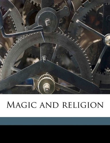 9781177141406: Magic and religion