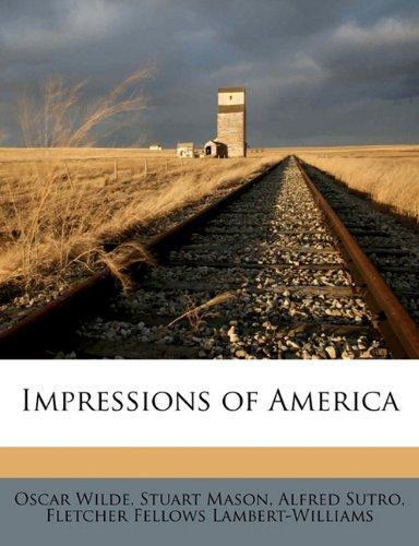 Impressions of America (1177166658) by Oscar Wilde; Stuart Mason; Alfred Sutro