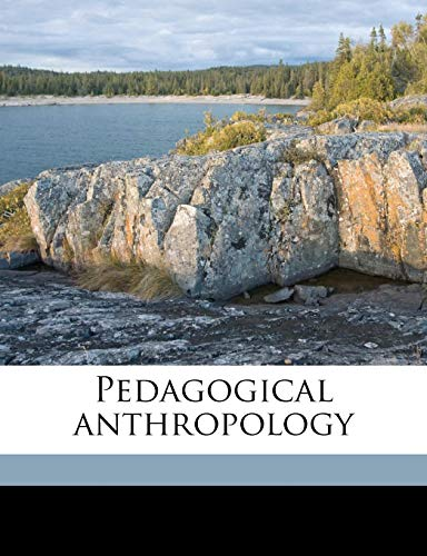 Pedagogical anthropology (9781177205658) by Maria Montessori; Frederic Taber Cooper