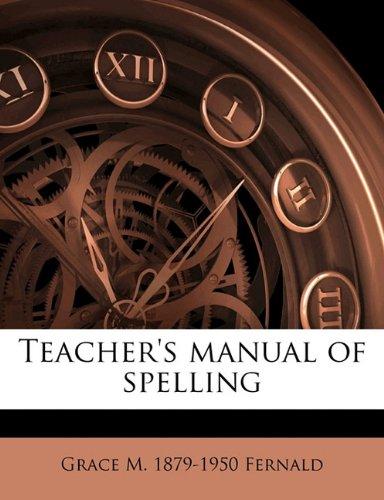 9781177251693: Teacher's manual of spelling