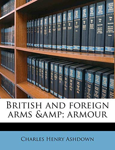 9781177267182: British and foreign arms & armour