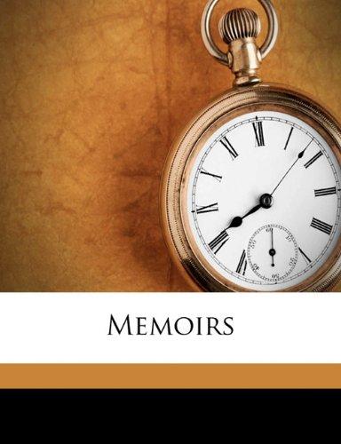 9781177321938: Memoirs