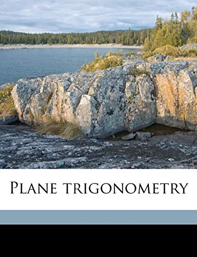 9781177348546: Plane trigonometry