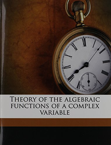 9781177432993: Theory of the algebraic functions of a complex variable