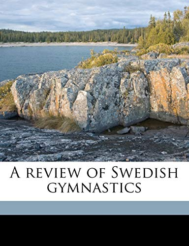 9781177462587: A review of Swedish gymnastics