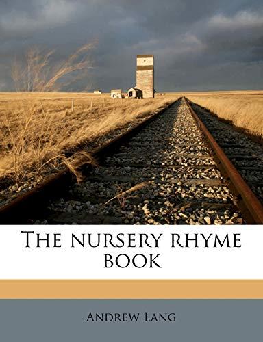 9781177496209: The nursery rhyme book