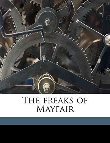 9781177522328: The freaks of Mayfair