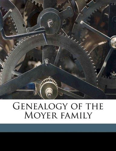 9781177528887: Genealogy of the Moyer family
