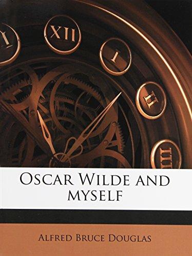 9781177540070: Oscar Wilde and myself