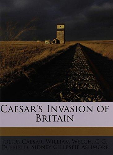 Caesar's Invasion of Britain: CAESAR