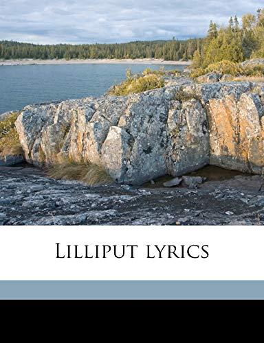Lilliput lyrics: W B. 1823-1882