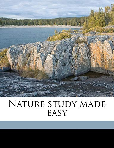 9781177614191: Nature study made easy
