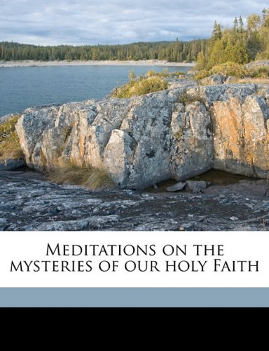 9781177648691: Meditations on the mysteries of our holy Faith Volume 1