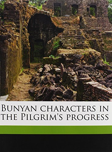 9781177658614: Bunyan characters in the Pilgrim's progress