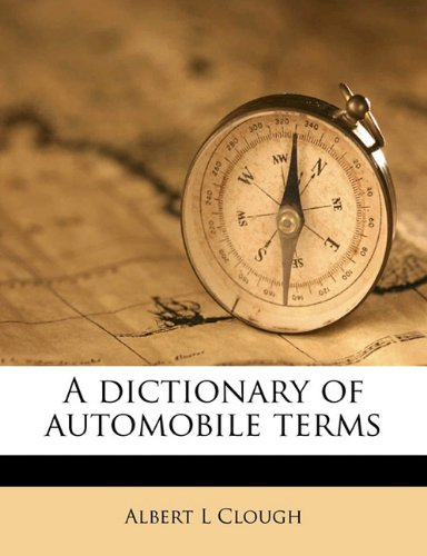 9781177662192: A dictionary of automobile terms