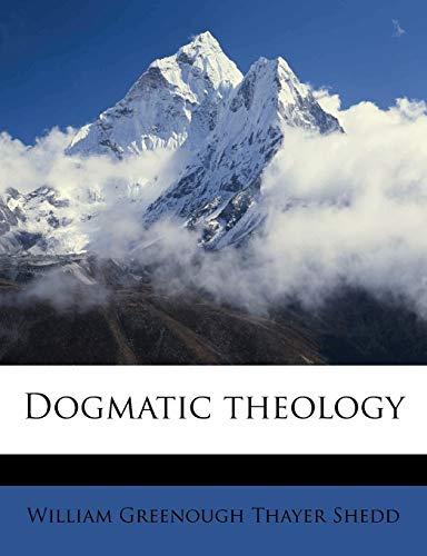 9781177680974: Dogmatic Theology