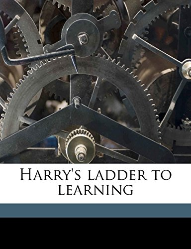 9781177683265: Harry's ladder to learning