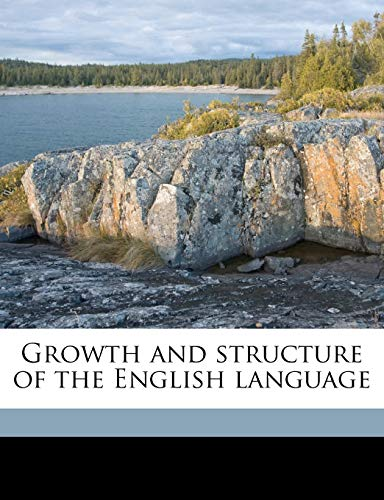 9781177766593: Growth and structure of the English language