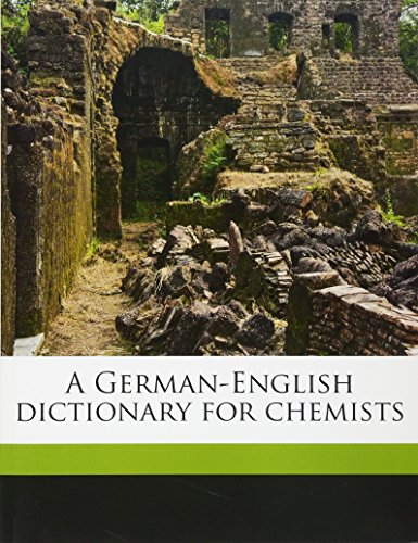 9781177779272: A German-English dictionary for chemists