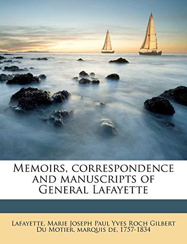 9781177783200: Memoirs, correspondence and manuscripts of General Lafayette