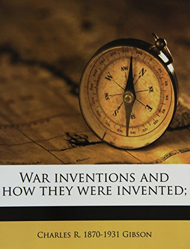 9781177800273: War inventions and how they were invented;