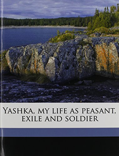 9781177875097: Yashka, my life as peasant, exile and soldier