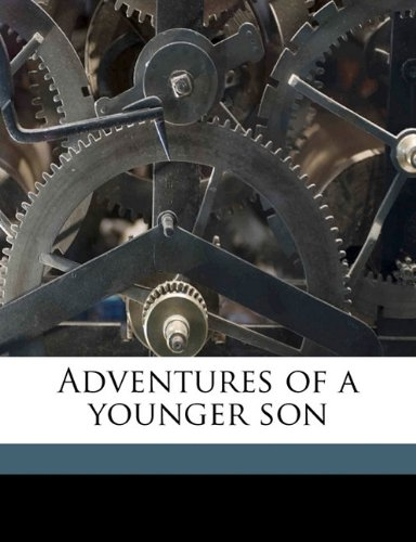 9781177875936: Adventures of a younger son