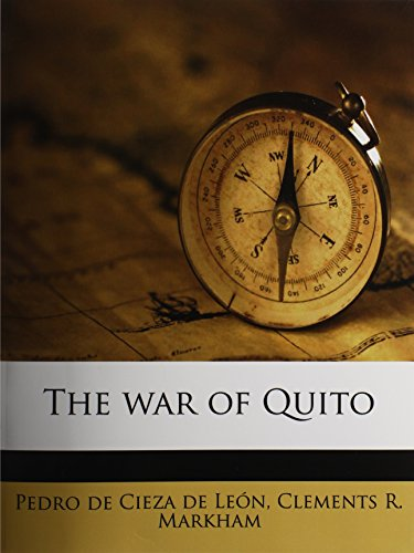 9781177972765: The war of Quito