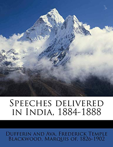 9781177984485: Speeches delivered in India, 1884-1888