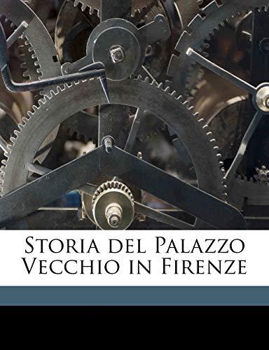 9781177988483: Storia del Palazzo Vecchio in Firenze