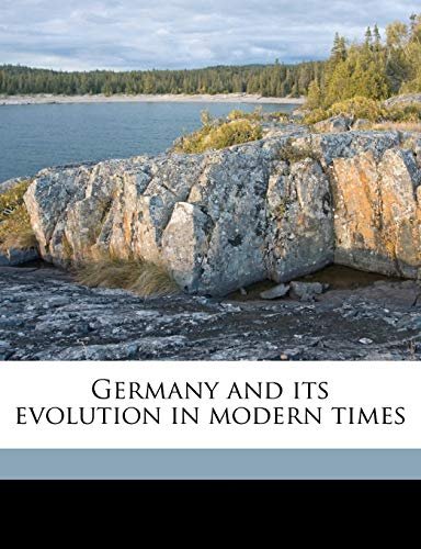 9781178040241: Germany and its evolution in modern times